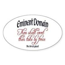 Eminent Domain - Thou Shalt C Oval Decal