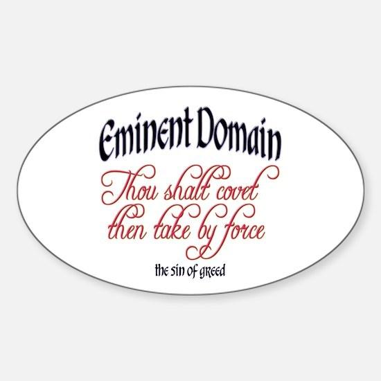 Eminent Domain - Thou Shalt C Oval Decal