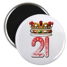 Im 21 legal Crown Me Magnet