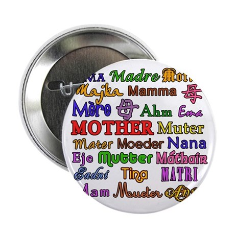 """Mother in Many Languages 2.25"""" Button (100 pack)"""