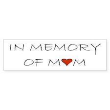 Mourning Mom Memorial Heart Bumper Sticker