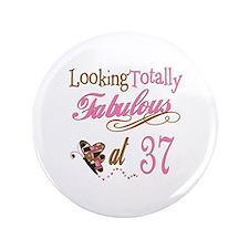 "Fabulous 37th 3.5"" Button"