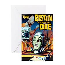 Brain That Wouldn't Die Greeting Card