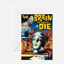 Brain That Wouldn't Die Greeting Card