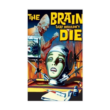 Brain That Wouldn't Die Rectangle Sticker