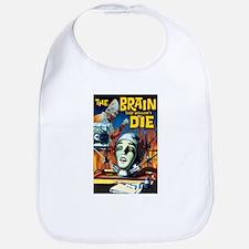 Brain That Wouldn't Die Bib