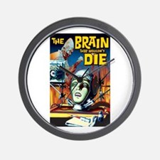 Brain That Wouldn't Die Wall Clock