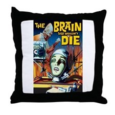 Brain That Wouldn't Die Throw Pillow