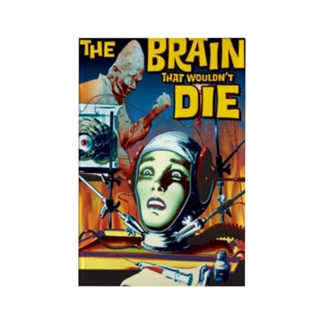 Brain That Wouldn't Die Rectangle Magnet