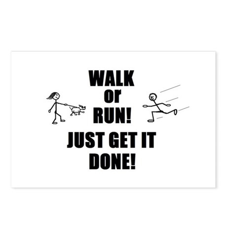 WALK OR RUN JUST GET IT DONE! Postcards (Package o