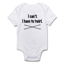 I have to Twirl Infant Bodysuit
