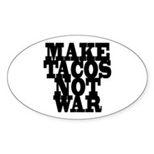 MAKE TACOS Oval Decal