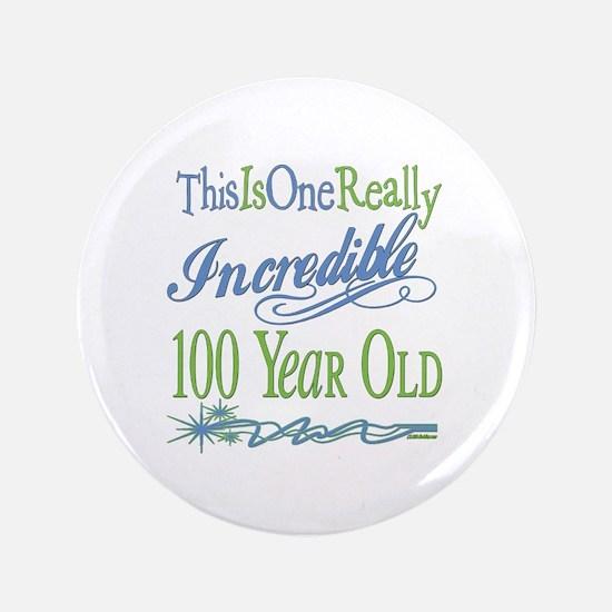 "Incredible 100th 3.5"" Button"