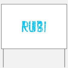 Rubi Faded (Blue) Yard Sign