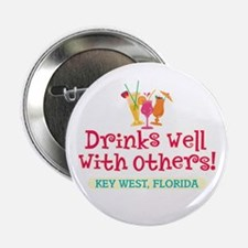 "Drinks Well With Others - 2.25"" Button"
