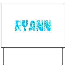 Ryann Faded (Blue) Yard Sign