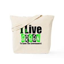 I Live Green Environment Tote Bag