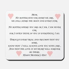 I Am Always There Mousepad