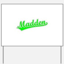 Retro Madden (Green) Yard Sign