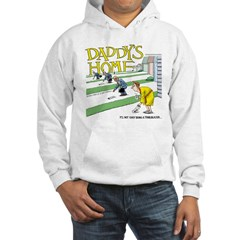 Daddy's Home Hoodie