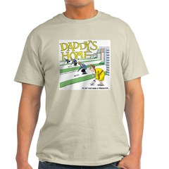 Daddy's Home T-Shirt