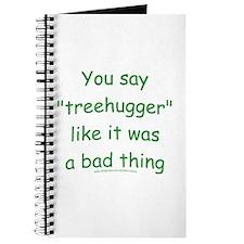 Fun Treehugger Saying Journal