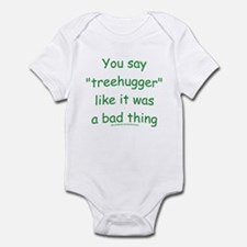 Fun Treehugger Saying Onesie