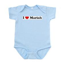 I Love Mariah Infant Creeper