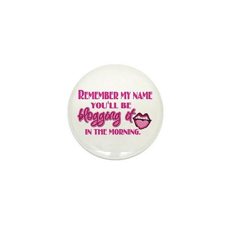Remember my Name (Blog) Mini Button