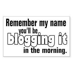 Remember my Name (Blog) Rectangle Sticker 10 pk)
