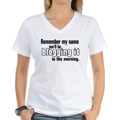 Remember my Name (Blog) Shirt