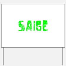 Saige Faded (Green) Yard Sign