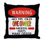 40 Year Old Throw Pillow