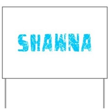 Shawna Faded (Blue) Yard Sign