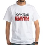 Bill of Rights (Not Valid) White T-Shirt