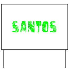 Santos Faded (Green) Yard Sign