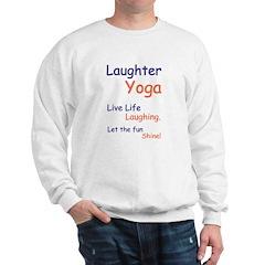 Live Life Laughing Unisex Sweatshirt