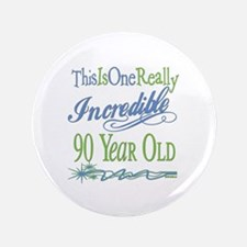 "Incredible 90th 3.5"" Button"