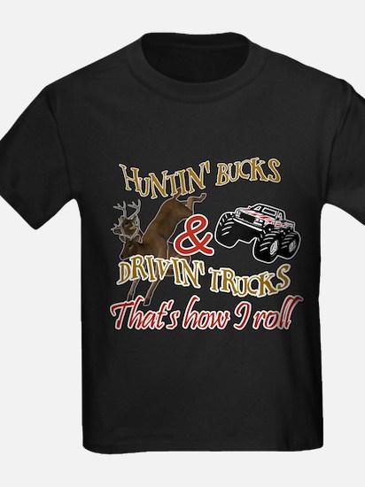 Drivin' Trucks & Huntin' Bucks T-Shirt