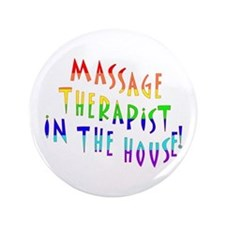 """Massage in the house 3.5"""" Button"""