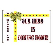 Our Hero is Coming Home Banner