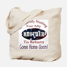 Patiently waiting for my brot Tote Bag