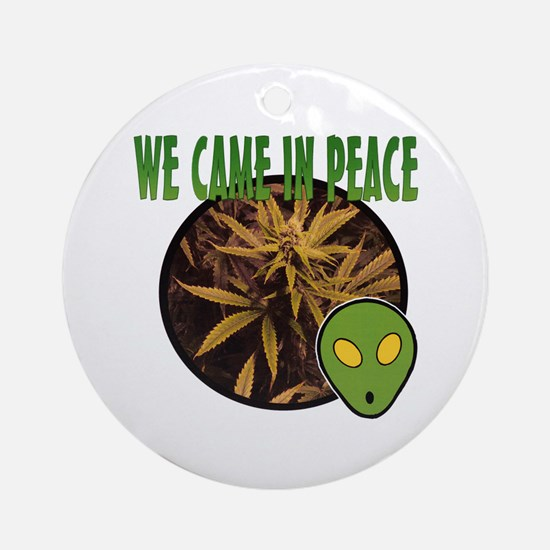 WE CAME IN PEACE Ornament (Round)