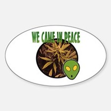 WE CAME IN PEACE Oval Decal