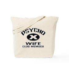 Psycho X Wife Tote Bag