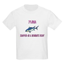 Tuna Trapped In A Woman's Body T-Shirt