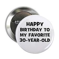 "Happy Birthday To My Favorite 2.25"" Button"