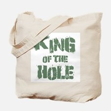 King Of The Hole Tote Bag
