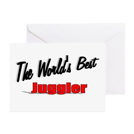 """""""The World's Best Juggler"""" Greeting Cards (Pk of 1"""