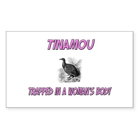 Tinamou Trapped In A Woman's Body Sticker (Rectang